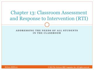 Chapter 13: Classroom Assessment and Response to Intervention (RTI)