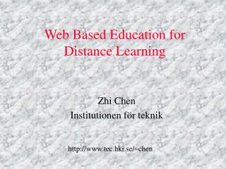 Web Based Education for Distance Learning