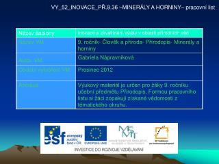 VY_52_INOVACE_PŘ.9.36 –MINERÁLY A HORNINY– pracovní list
