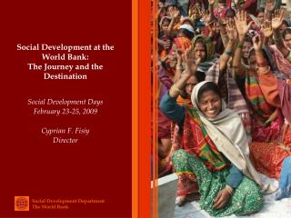 Social Development at the World Bank: The Journey and the Destination