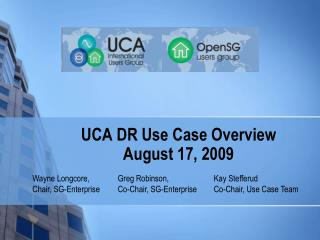 UCA DR Use Case Overview August 17, 2009