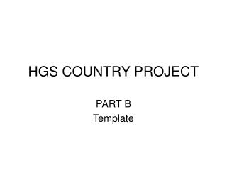 HGS COUNTRY PROJECT