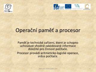 Operační paměť a procesor
