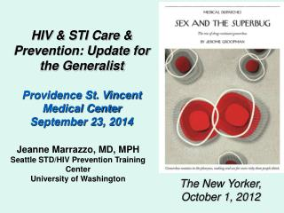 HIV & STI Care & Prevention: Update for the Generalist Providence St. Vincent Medical Center