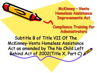 McKinney � Vento  Homeless Assistance Improvements Act Compliance Training for Administrators
