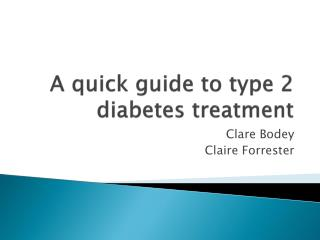 A quick guide to type 2 diabetes treatment