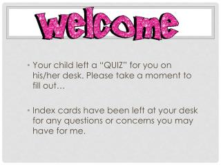 "Your child left a ""QUIZ"" for you on his/her desk. Please take a moment to fill out…"