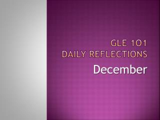 GLE 1O1 Daily Reflections
