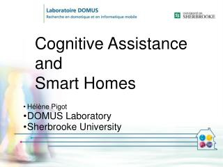Cognitive Assistance  and  Smart Homes