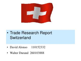 Trade Research Report Switzerland