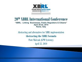 Abstracting and alternatives for XBRL implementation Abstracting the XBRL Formula