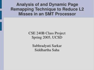 Analysis of and Dynamic Page Remapping Technique to Reduce L2 Misses in an SMT Processor