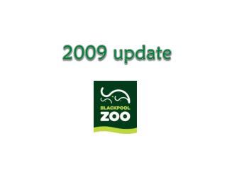 2009 update