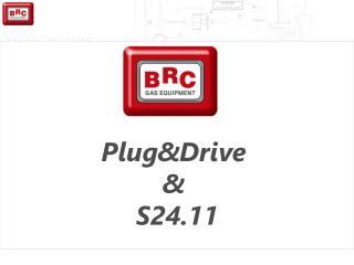 Plug&Drive  &  S24.11