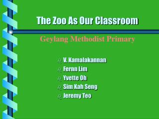 The Zoo As Our Classroom