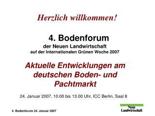 24. Januar 2007, 10.00 bis 13.00 Uhr, ICC Berlin, Saal 8