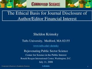 The Ethical Basis for Journal Disclosure of  Author/Editor Financial Interest