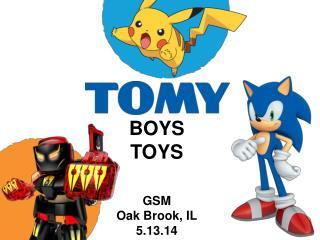 BOYS TOYS GSM Oak Brook, IL 5.13.14
