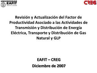 EAFIT � CREG Diciembre de 2007