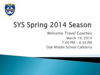 SYS Spring 2014 Season