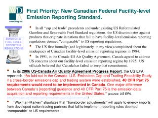 First Priority: New Canadian Federal Facility-level Emission Reporting Standard.