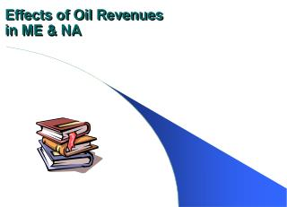 Effects of Oil Revenues  in ME & NA