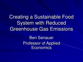 Creating a Sustainable Food System with Reduced Greenhouse Gas Emissions