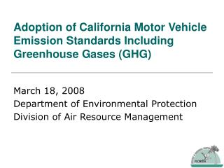 Adoption of California Motor Vehicle Emission Standards Including Greenhouse Gases (GHG)