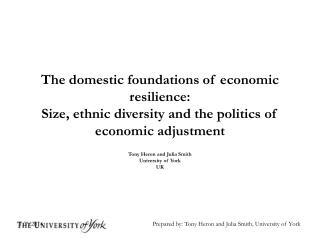 Tony Heron and Julia Smith University of York UK