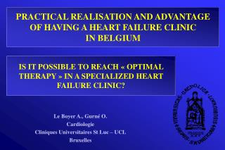 IS IT POSSIBLE TO REACH « OPTIMAL THERAPY » IN A SPECIALIZED HEART FAILURE CLINIC?