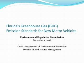 Florida's Greenhouse Gas (GHG) Emission Standards for New Motor Vehicles