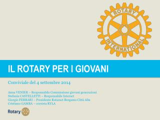 IL ROTARY PER I GIOVANI Conviviale  del 4  settembre  2014