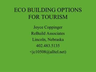 ECO BUILDING OPTIONS FOR TOURISM