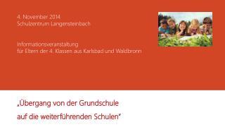 """""""Übergang von der Grundschule  auf die weiterführenden Schulen"""""""