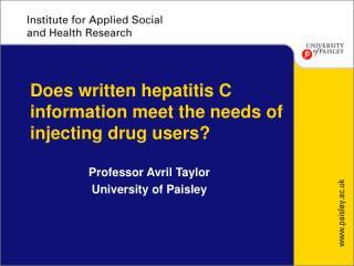 Does written hepatitis C information meet the needs of injecting drug users