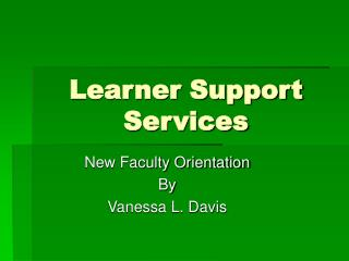Learner Support Services