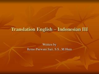Translation English – Indonesian III