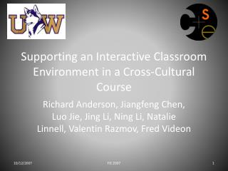 Supporting an Interactive Classroom Environment in a Cross-Cultural Course