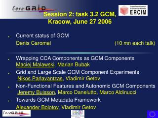 Session 2: task 3.2 GCM, Kracow, June 27 2006