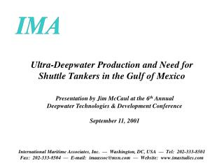 Ultra-Deepwater Production and Need for Shuttle Tankers in the Gulf of Mexico