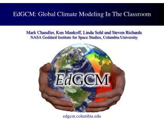 EdGCM: Global Climate Modeling In The Classroom