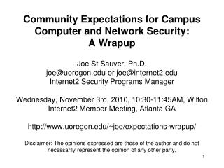 Community Expectations for Campus Computer and Network Security: A Wrapup