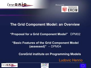 The Grid Component Model: an Overview