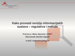 Kako provesti reviziju informacijskih sustava – regulativa i metode