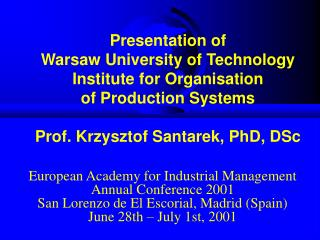 European Academy for Industrial Management Annual Conference 2001