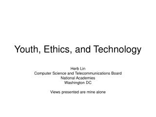 Youth, Ethics, and Technology