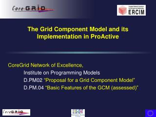 The Grid Component Model and its Implementation in ProActive