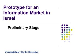 Prototype for an Information Market in Israel
