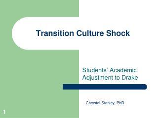 Transition Culture Shock