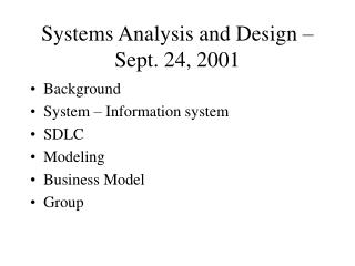 Systems Analysis and Design – Sept. 24, 2001